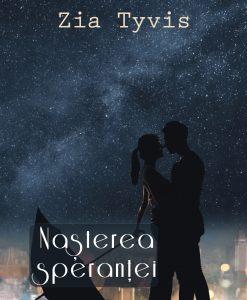 Nasterea sperantei - un roman de Zis Tyvis